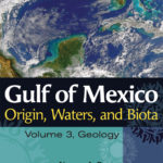 Gulf origin, waters, and biota – texas a&m college consortium press