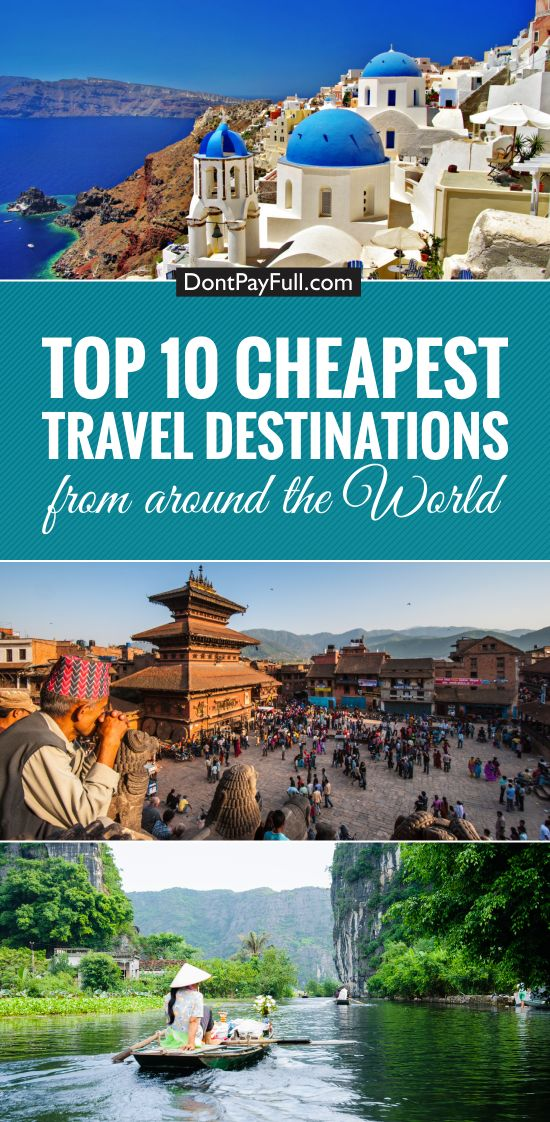 Cheap destinations 100 images 10 cheap and cheerful for Top 100 vacation spots