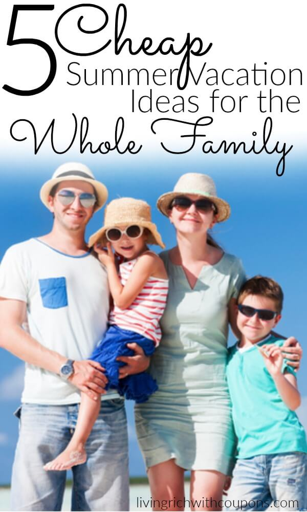 Affordable vacations for the entire family com to locate an inexpensive